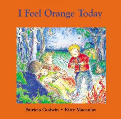 I Feel Orange Today (Reprint)[ I FEEL ORANGE TODAY (REPRINT)