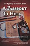 A Passport To Hell, George W. Rathmell, 0595212514