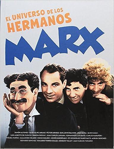 EL UNIVERSO DE LOS HERMANOS MARX: Amazon.es: ALFONSO, RAMON ...
