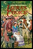 Front cover for the book Laura's Choice: The Story of Laura Secord by Connie Brummel Crook