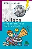 img - for Edison: Come Inventare Di Tutto E Di Pi . . . (Italian Edition) book / textbook / text book