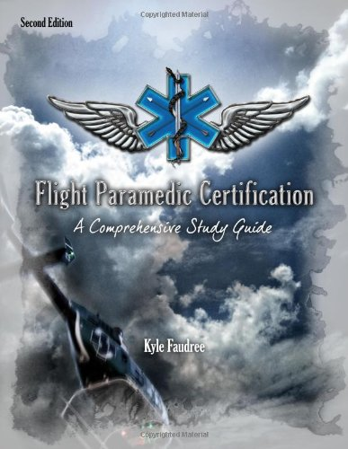 Flight Paramedic Certification - A Comprehensive Study Guide