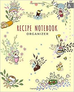 Recipe Notebook Organizer 8x10 Large Recipe Book to Write