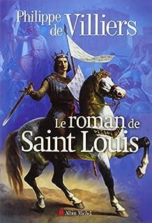 Le roman de Saint Louis, Villiers, Philippe de