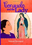 Consuelo and the Lady, Melanie Davenport, 1624870171