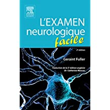 L'examen neurologique facile