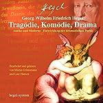 Tragödie, Komödie, Drama | Georg Wilhelm Friedrich Hegel