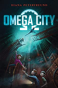 Omega City by [Peterfreund, Diana]