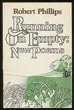 Running on Empty, Robert Phillips, 0385173059