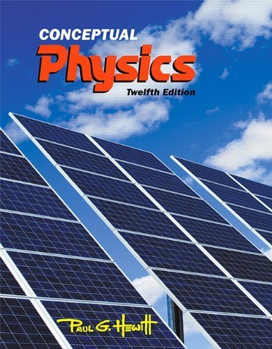 Conceptual Physics (12th Edition) 12th edition by Hewitt, Paul G. (2014) Hardcover
