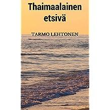 Thaimaalainen etsivä (Finnish Edition)