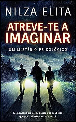 Amazon.com: Atreve-te a Imaginar: UM MISTÉRIO PSICOLÓGICO ...