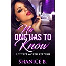No One Has To Know: A Secret Worth Keeping