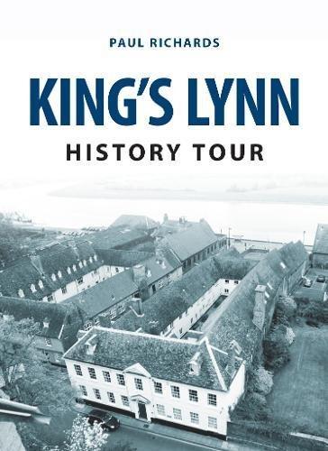 Read Online King's Lynn History Tour pdf