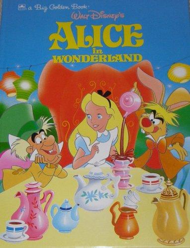 Walt Disney's Alice in Wonderland (Big Golden Book)