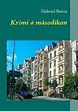 Krimi a Mã¡Sodikon, Gabriel Boros, 3842366442