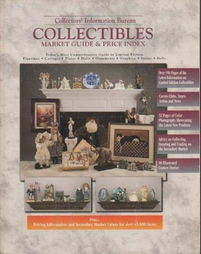 Collectors' Information Bureau's Collectibles Market Guide and Price Index: Limited Edition : Plates, Figurines, Cottages, Bells, Graphics, Ornaments, Dolls, Steins (Cottage Catalogs Decor)