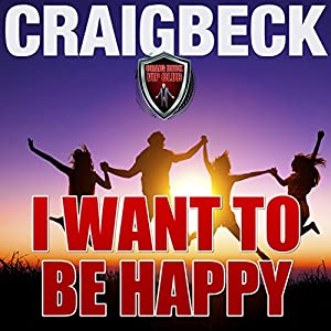 I Want to Be Happy Audiobook