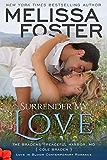 Surrender My Love (Bradens at Peaceful Harbor #2) (Love in Bloom: The Bradens Book 14)