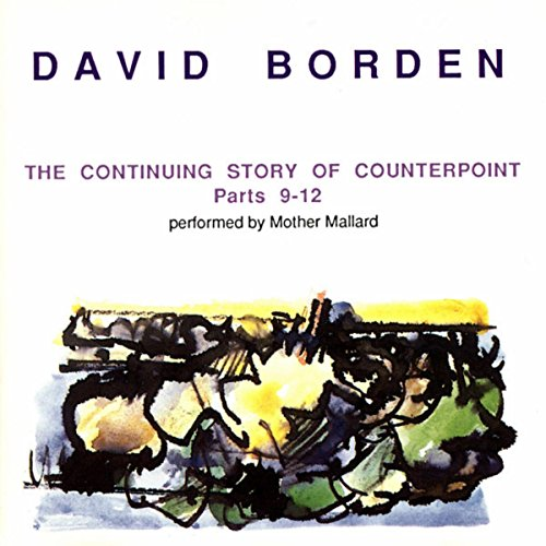 The Continuing Story of Counterpoint (Parts 9-12)