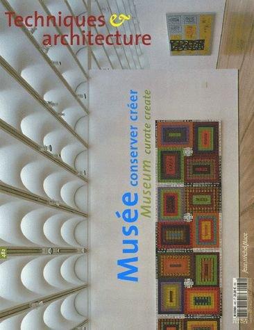 Techniques-et-Architecture-numro-482-fvrier-mars-2006-Muse-conserver-crer