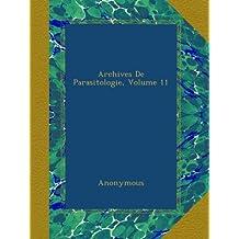 Archives De Parasitologie, Volume 11