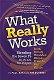 What Really Works, Paul Batz, 159298360X