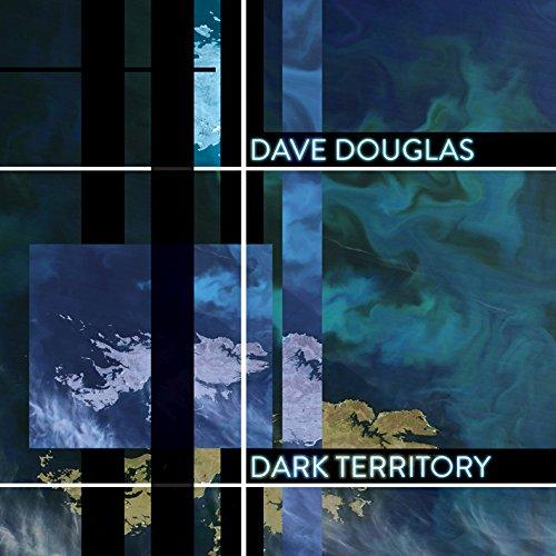 Dave Douglas - Dark Territory cover
