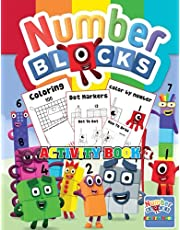Numberblocks Activity Book: Numberblocks - 1 to 100: Coloring, Color by number, Dot markers Dot to Dot, How to Draw, and more!