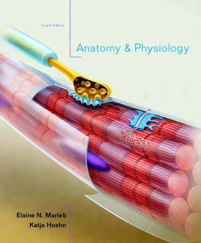 Anatomy & Physiology, Books a la Carte Edition (4th Edition)
