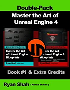 Pdf Master The Art Of Unreal Engine 4 Blueprints Double Pack 1