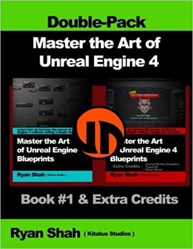 Master the art of unreal engine 4 blueprints double pack 1 master the art of unreal engine 4 blueprints double pack 1 book 1 and extra credits hud blueprint basics variables paper2d unreal motion malvernweather Images