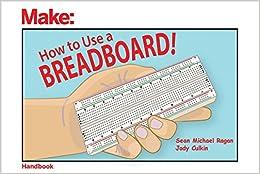 ?DOCX? How To Use A Breadboard!. sekilde ranura located VENDE almacena origen