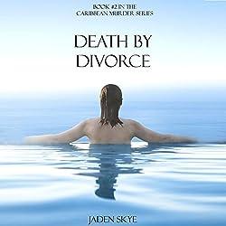 Death by Divorce