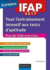 IFAP 2017 Tout l'entraînement intensif aux tests d'aptitude par Christelle Boisse