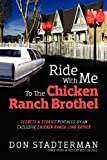Ride with Me to the Chicken Ranch Brothel, Don Stadterman, 1432794183