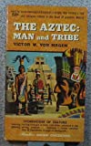 img - for The Aztec: Man and tribe (Mentor: Ancient civilizations) book / textbook / text book