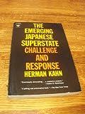 Emerging Japanese Superstate, Herman Kahn, 0132746700