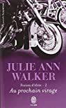 Forces d'élite, tome 2 : Au prochain virage par Walker