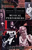 The Penguin Dictionary of Musical Performers, Arthur Jacobs, 0670807559
