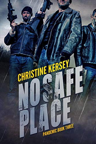 No Safe Place (Pandemic Book Three) by [Kersey, Christine]