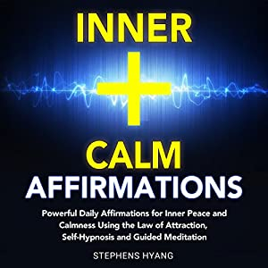 Inner Calm Affirmations Audiobook