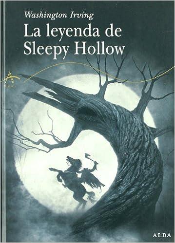 La leyenda de Sleepy Hollow (Clásica): Amazon.es: Irving, Washington, Rackam, Arthur, Lorenzo, Guillermo: Libros
