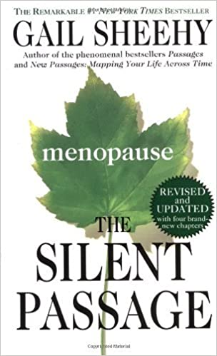 Book By Gail Sheehy - The Silent Passage: Revised and Updated Edition (Revised) (1998-06-16) [Mass Market]