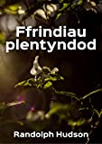 img - for Ffrindiau plentyndod (Welsh Edition) book / textbook / text book