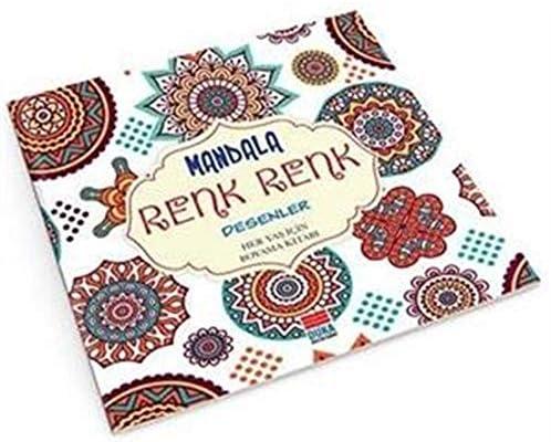 Mandala Renk Renk Desenler Her Yas Icin Boyama Kitabi Sinan