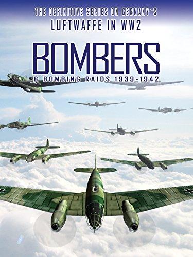 (Bombers & Bombing Raids: 1939-1942 )