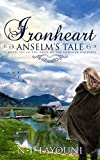 Ironheart: Anselm's Tale: A Novel Set in the Tales of a Traveler Universe