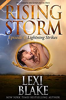 Lightning Strikes, Season 2, Episode 4 (Rising Storm) by [Blake, Lexi]