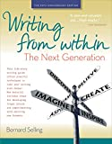Writing from Within: the Next Generation, Bernard Selling, 0897936175